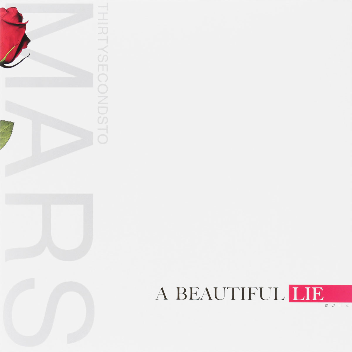30 Seconds To Mars Thirty Seconds To Mars. A Beautiful Lie (LP) sometimes i lie