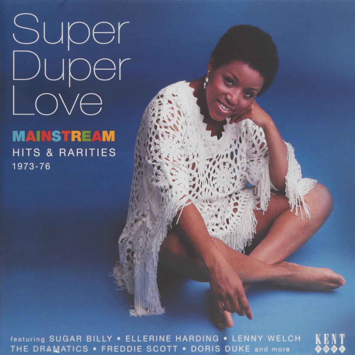 Линда Перри Super Duper Love. Mainstream Hits & Rarities 1973-76 reggae super hits
