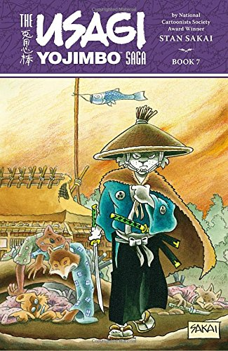 Usagi Yojimbo Saga: Volume 7 usagi yojimbo book 5 lone goat and kid