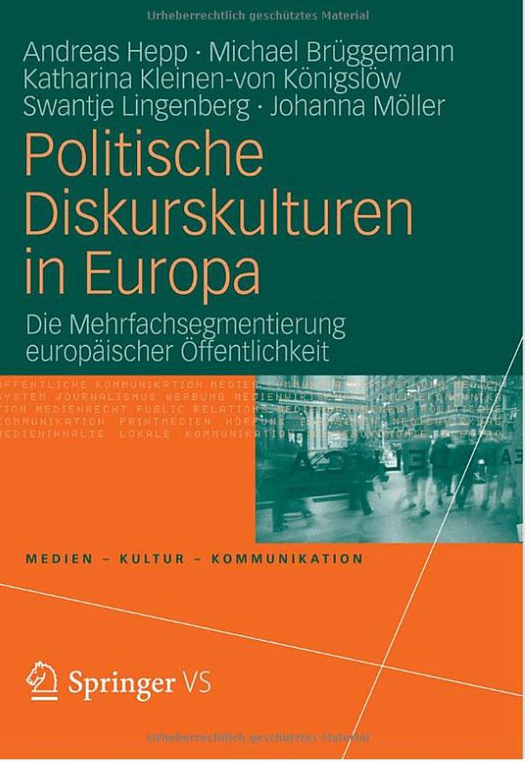 Politische Diskurskulturen in Europa: Die Mehrfachsegmentierung europaischer Offentlichkeit europa европа фотографии жорди бернадо