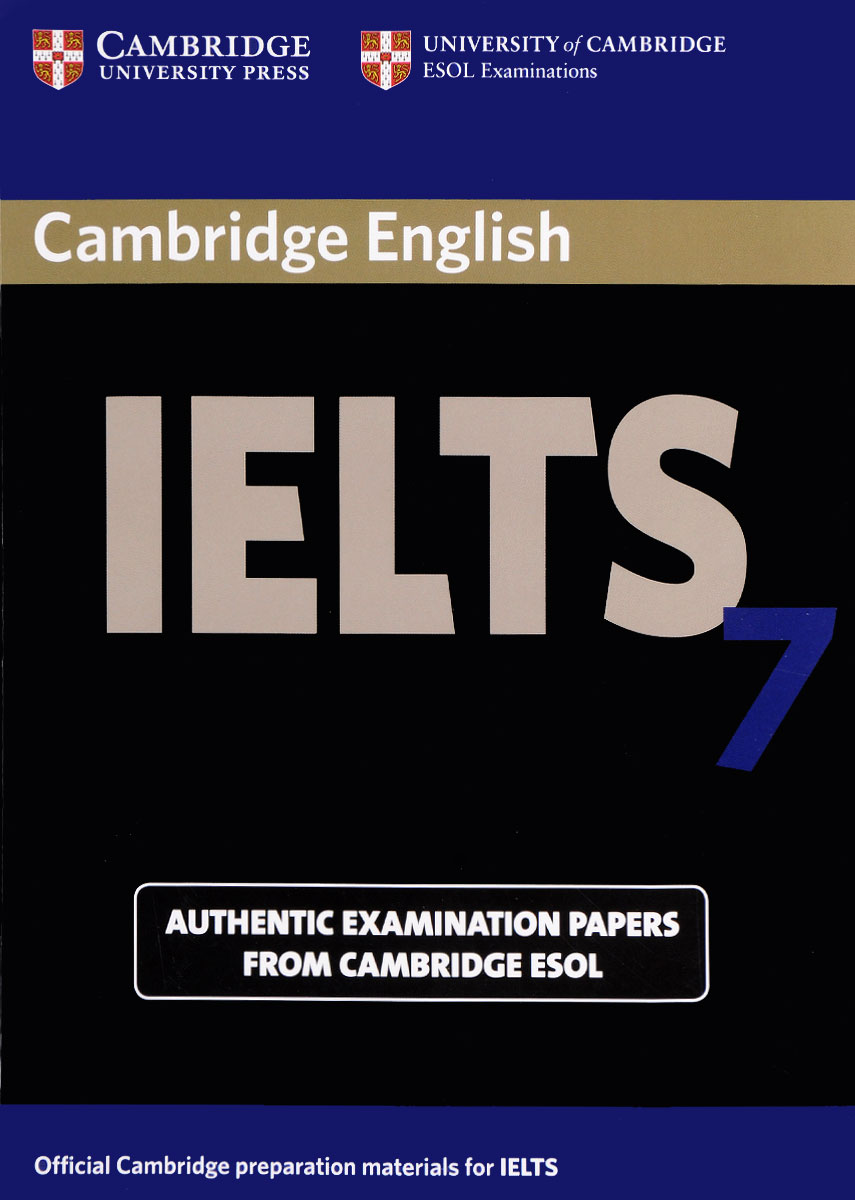 IELTS 7: Authentic Examination Papers from Cambridge ESOL cambridge grammar for pet book with answers 2 cd