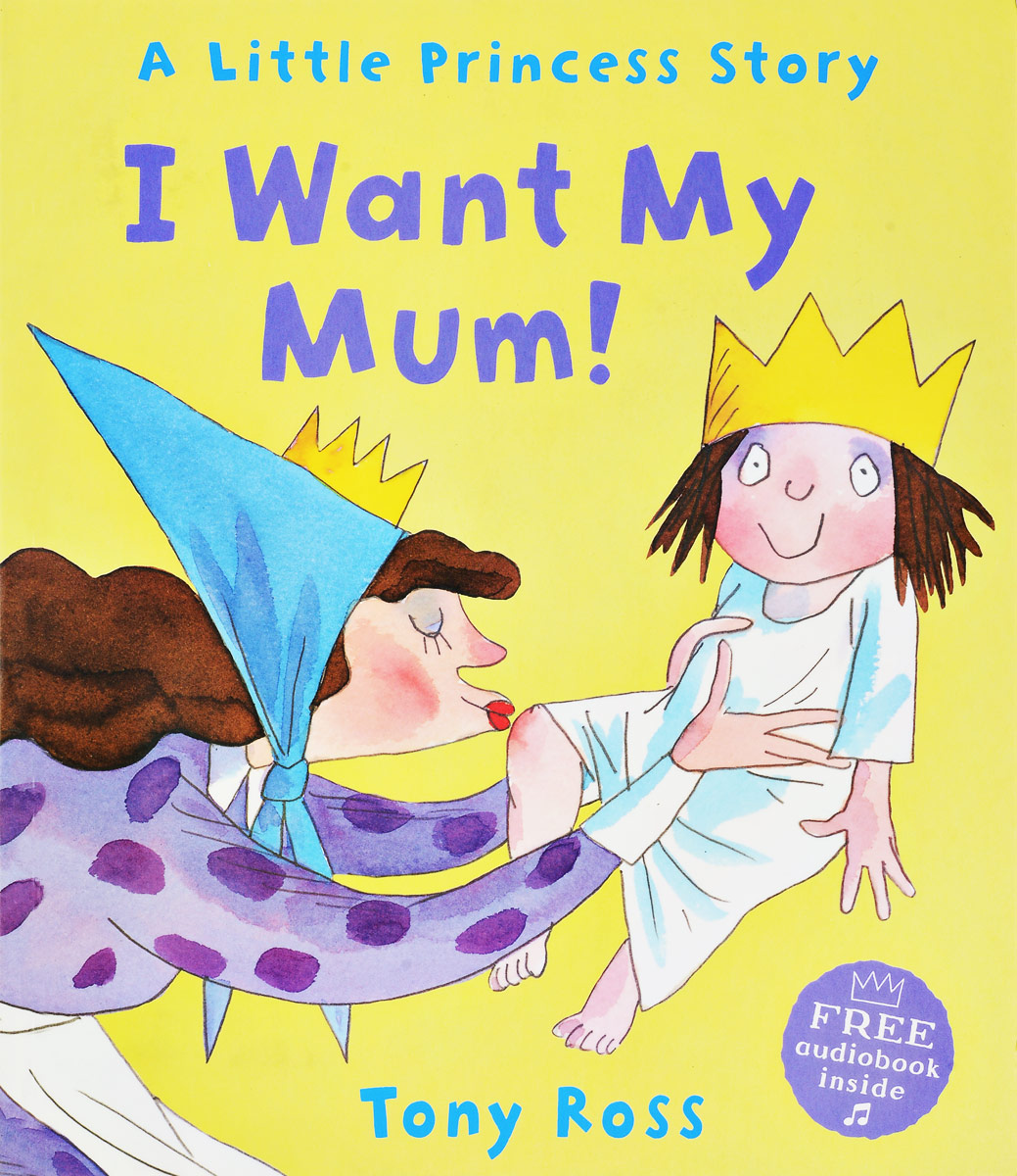 I WANT MY MUM!