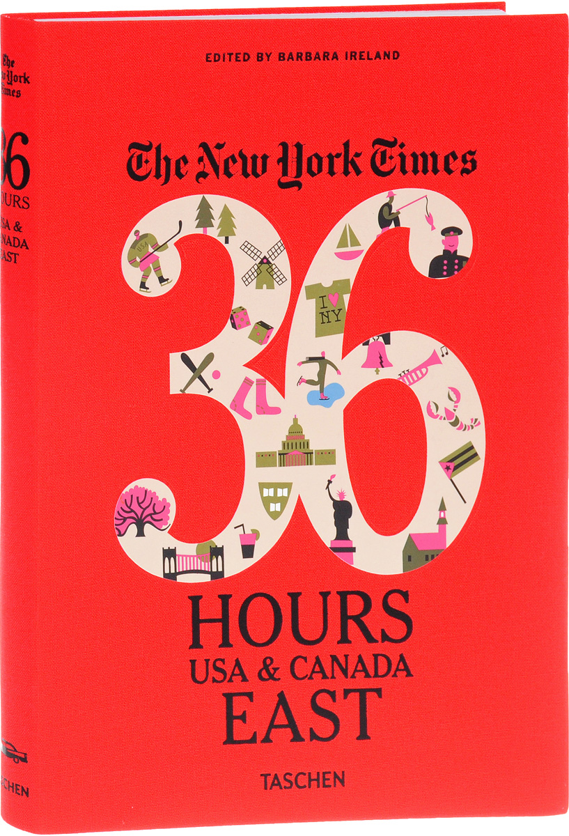 The New York Times: 36 Hours, USA and Canada, East цена и фото