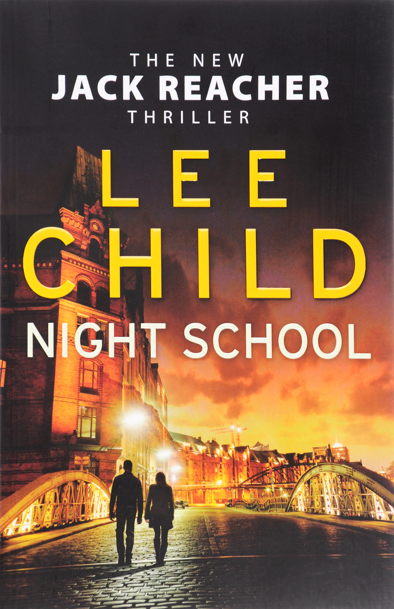 NIGHT SCHOOL child l make me a jack reacher novel