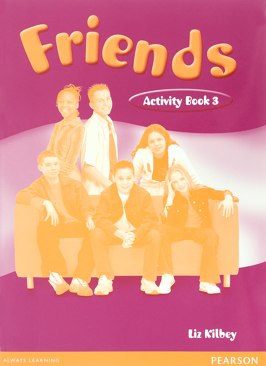 Friends 3: Activity Book driscoll l cambridge english skills real reading 3 with answers