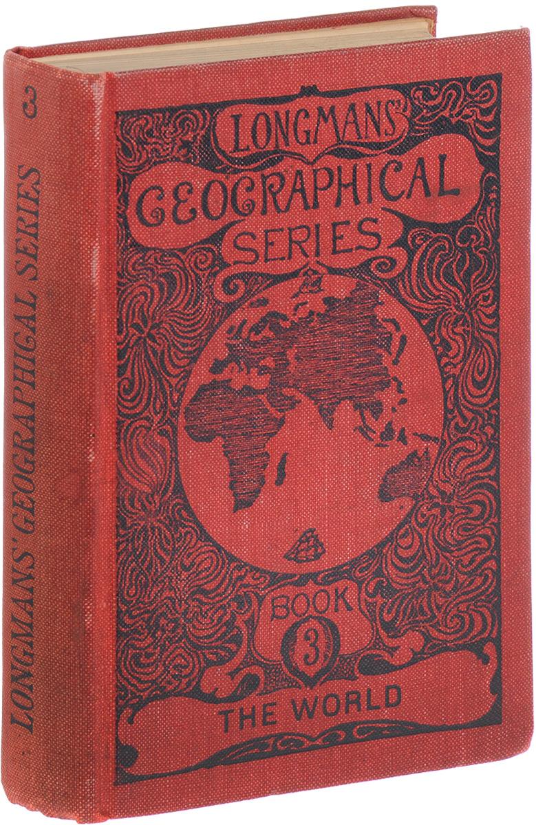 Longmans' Geographical Series. Book 3. The world for senior students светлана петрова проблема объединения северной и южной осетии