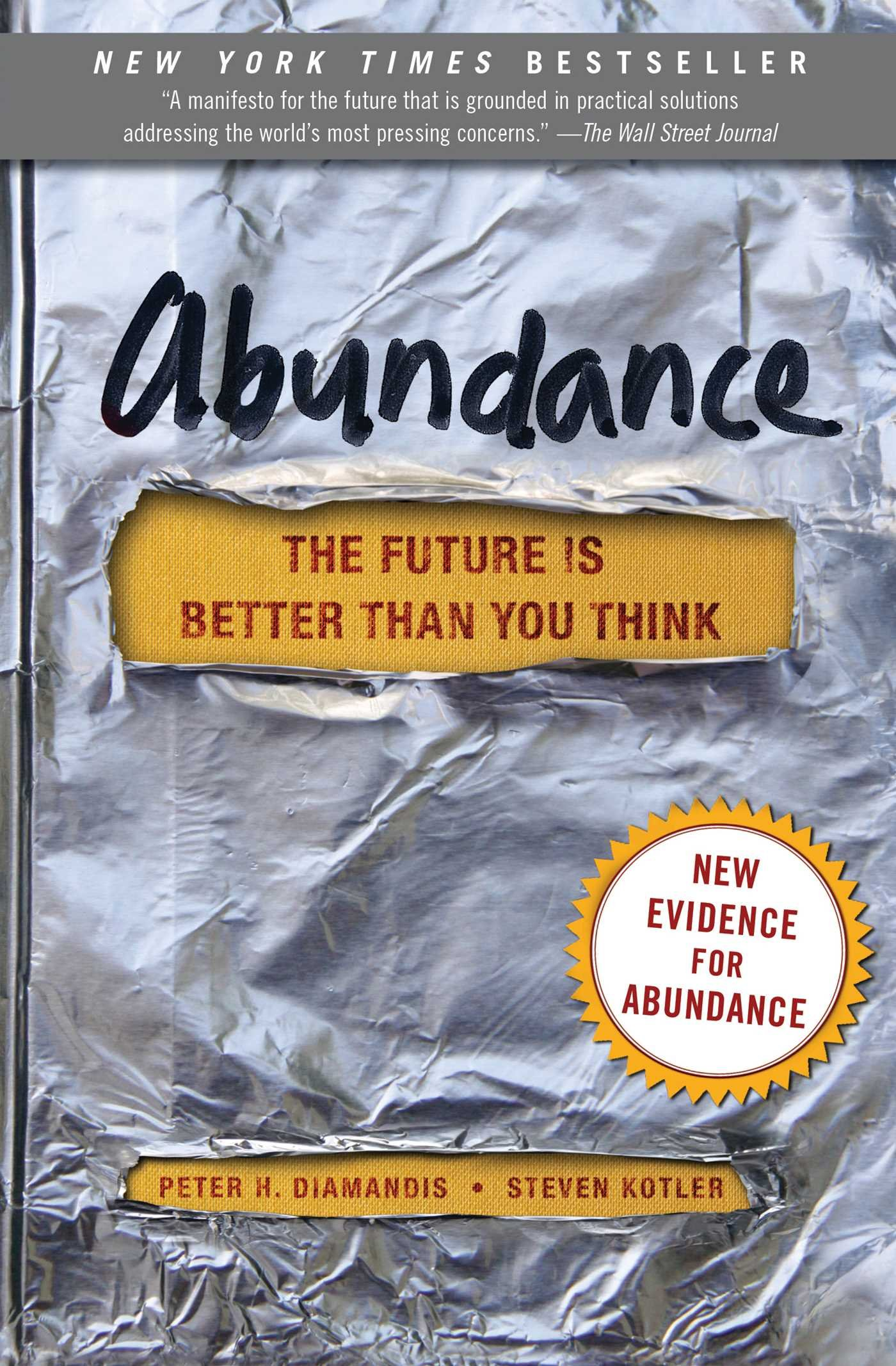 Abundance: The Future Is Better Than You Think smarter than you think how technology is changing our minds for the better