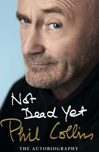 Not Dead Yet: The Autobiography phil collins dance into the light 2 lp