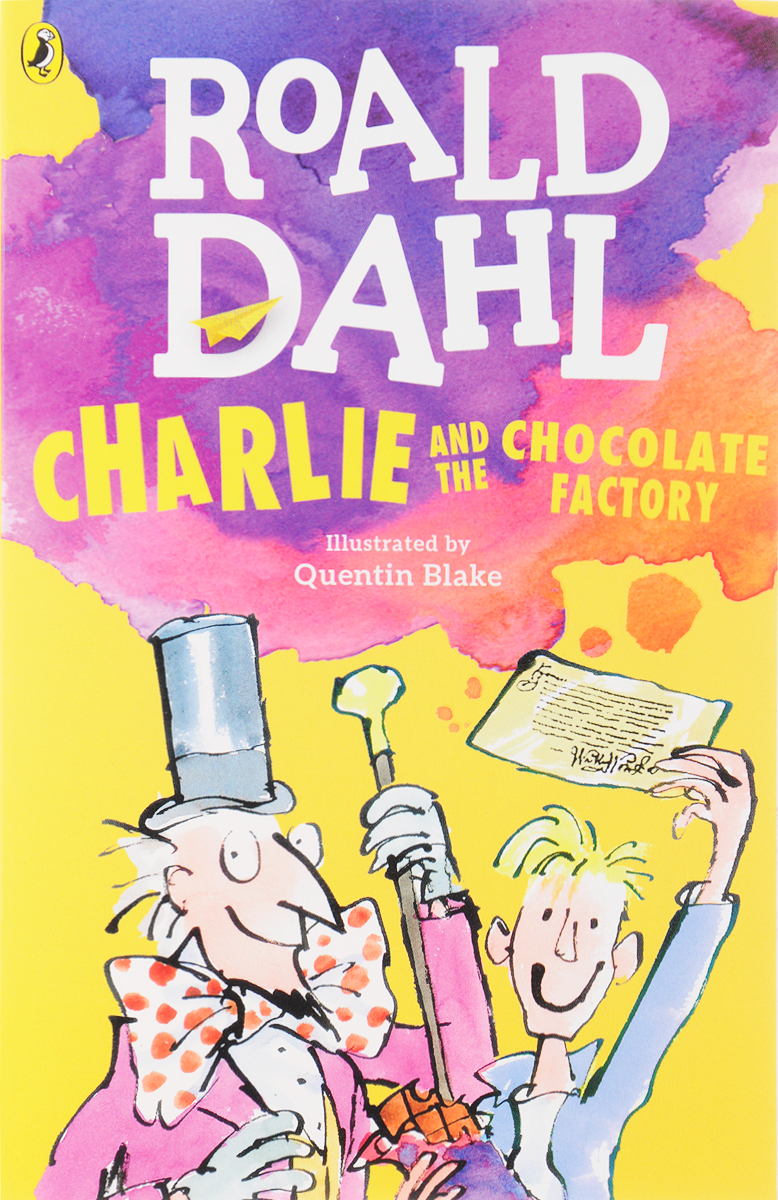 Roald Dahl Charlie and the Chocolate Factory roald dahl the complete short stories volume 1 1944 1953
