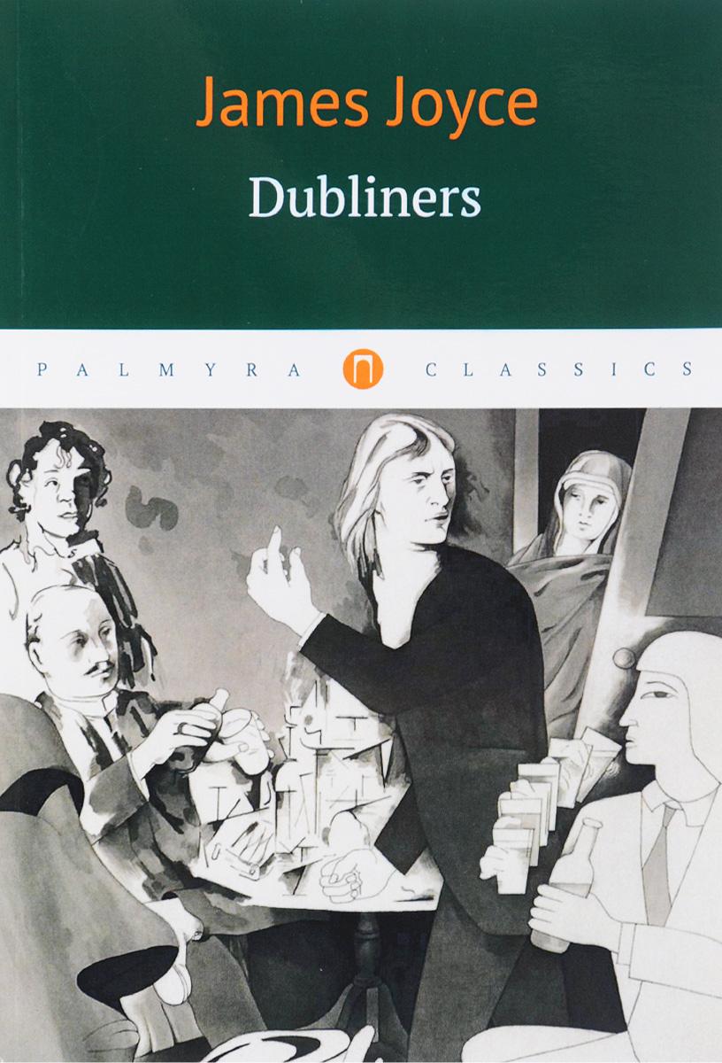 James Joyce Dubliners dubliners