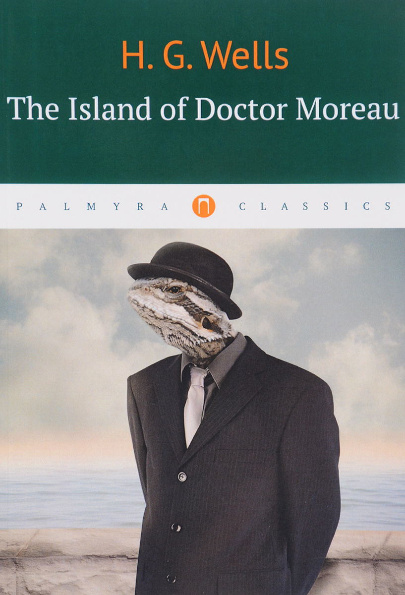Фото H. G. Wells The Island of Doctor Moreau
