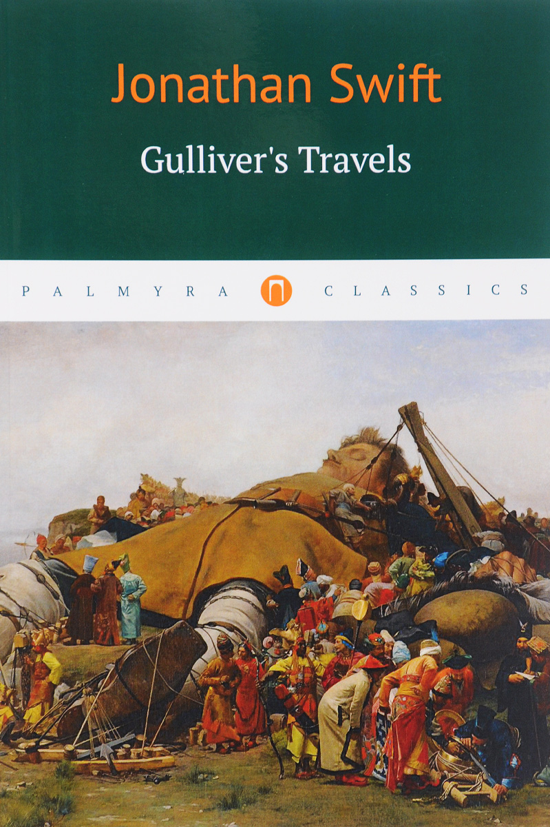 Jonatan Swift Gulliver's Travels a quiver full of arrows