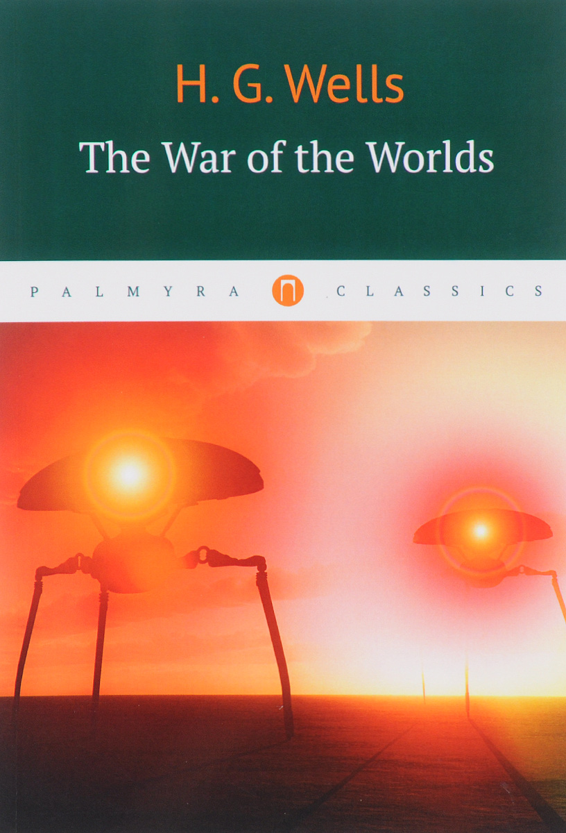 H. G. Wells The War of the Worlds aliens the original comics series nightmare asylum and earth war