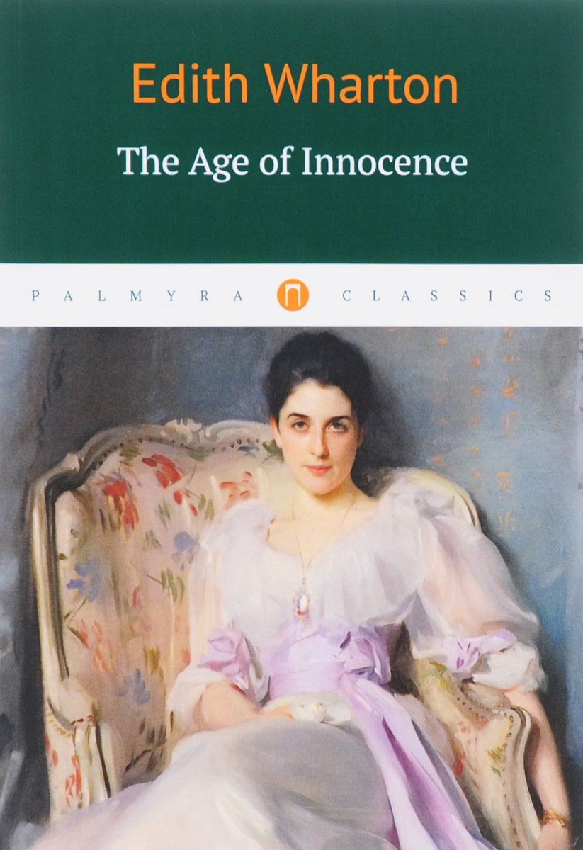 Edith Wharton The Age of Innocence east of the chesapeake