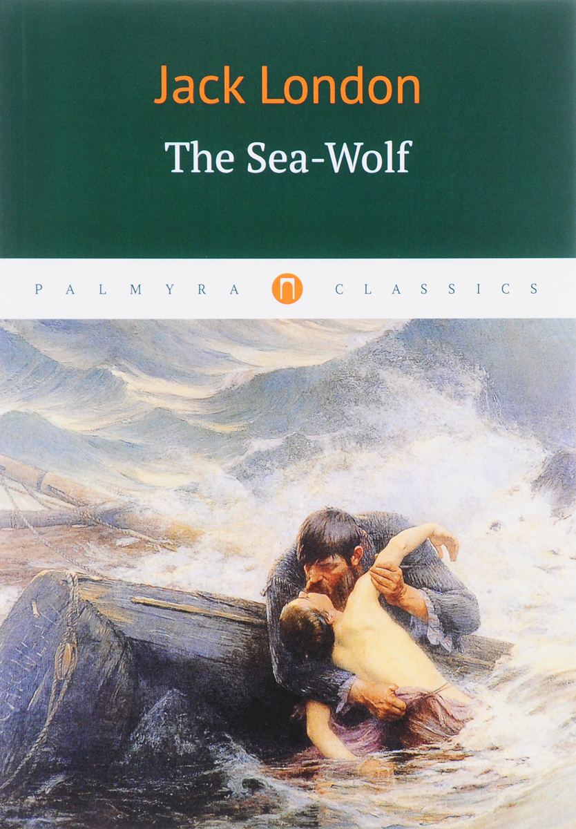 Jack London The Sea-Wolf цена