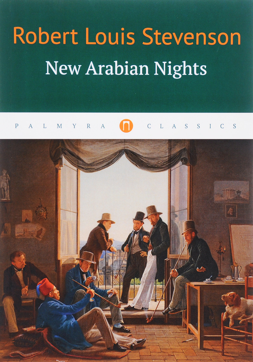 Robert Louis Stevenson New Arabian Nights the classic works of robert louis stevenson
