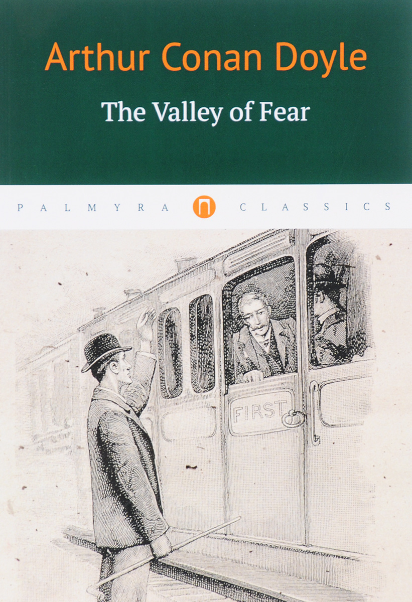 Arthur Conan Doyle The Valley of Fear white amur frenzy voices in the head fear and struggle with neither