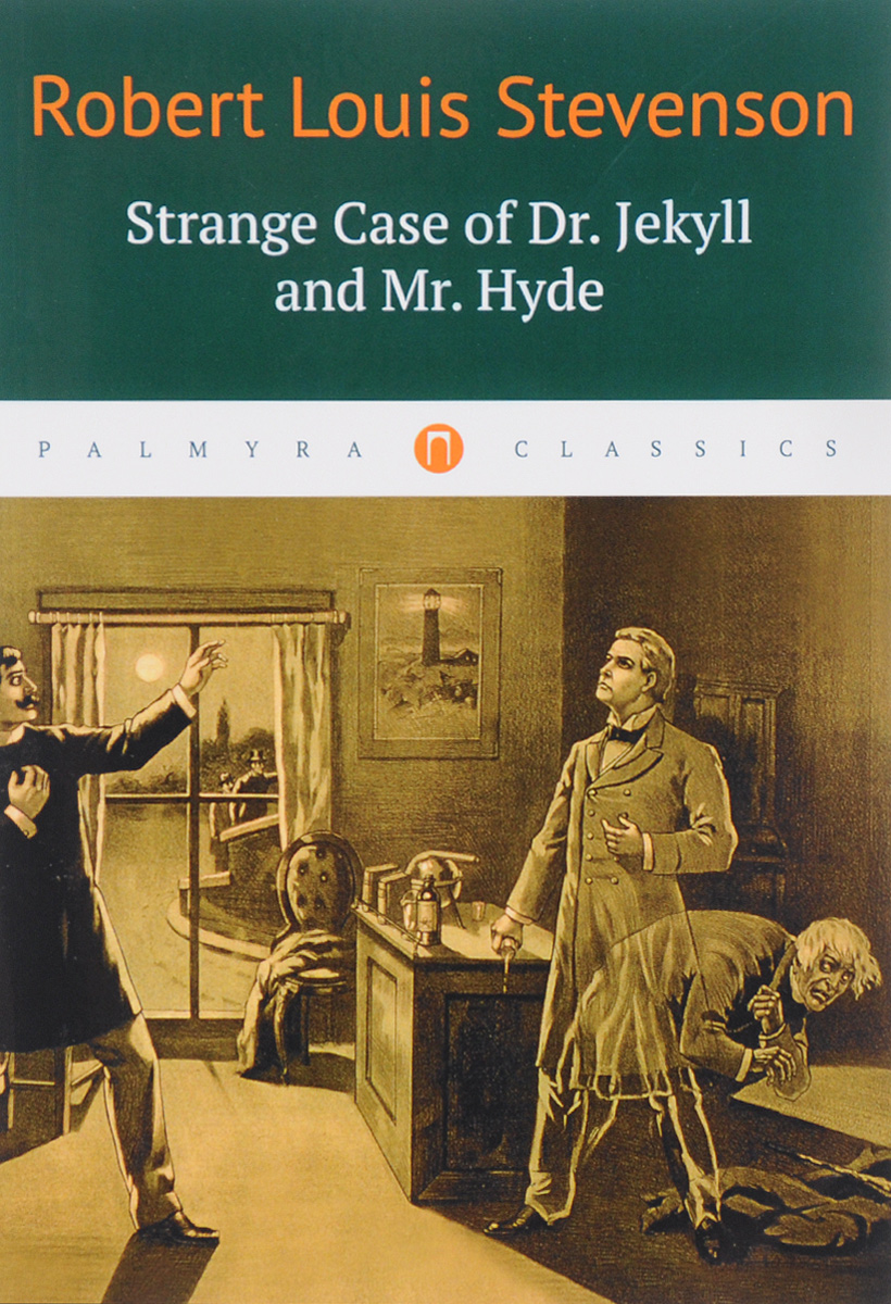 Robert Louis Stevenson Strange Case of Dr. Jekyll and Mr. Hyde dr robert t bakker raptor pack