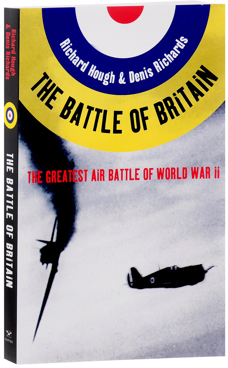 The Battle of Britain: The Greatest Air Battle of World War II long way back to the river kwai memories of world war ii