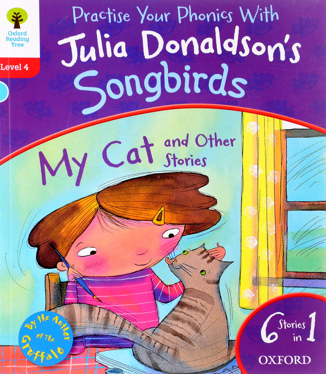 Oxford Reading Tree Songbirds: Level 4: My Cat and Other Stories oxford reading tree songbirds level 4 my cat and other stories