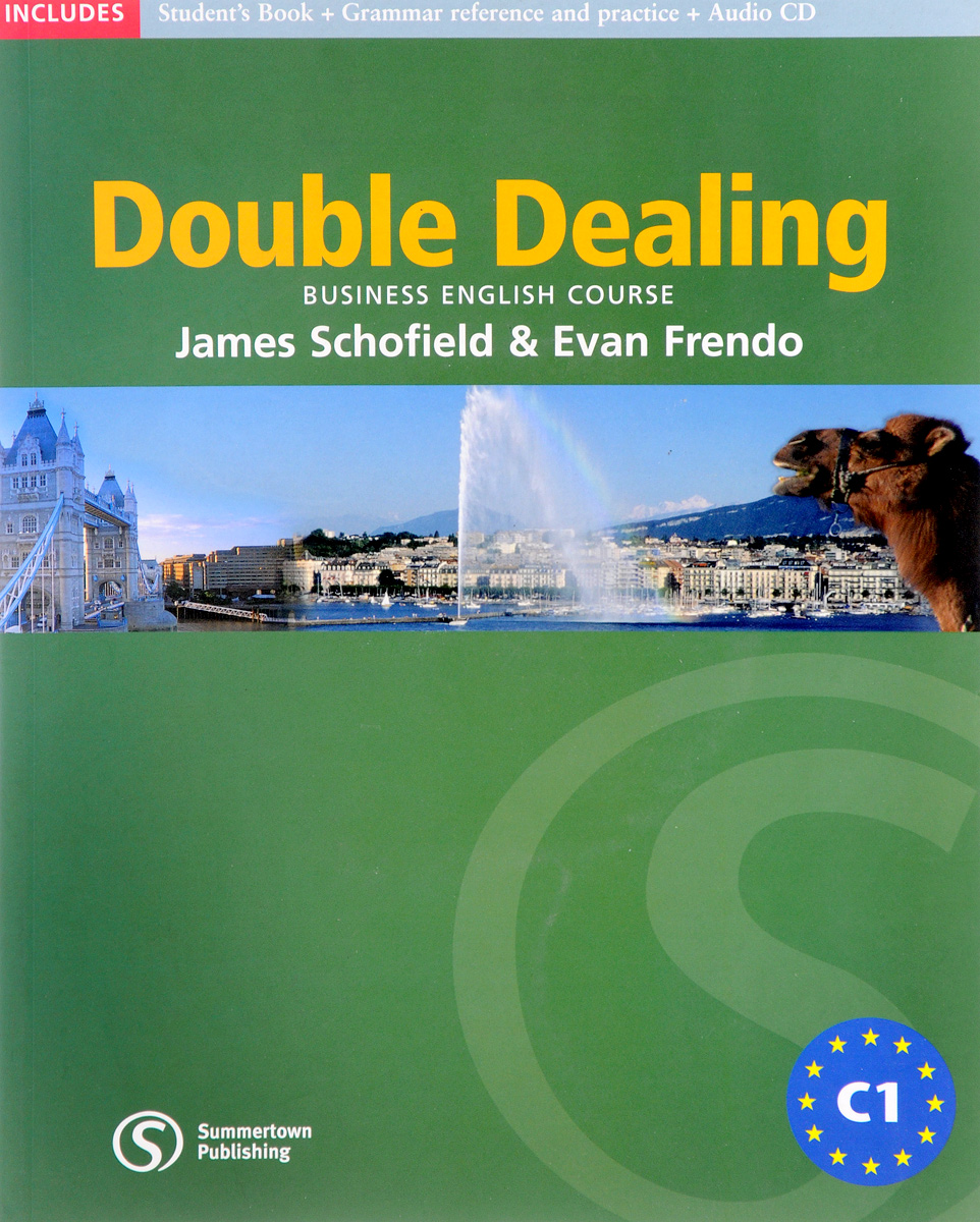 Double Dealing C1: Business English Course: Student's Book (+ CD) frank buytendijk dealing with dilemmas where business analytics fall short