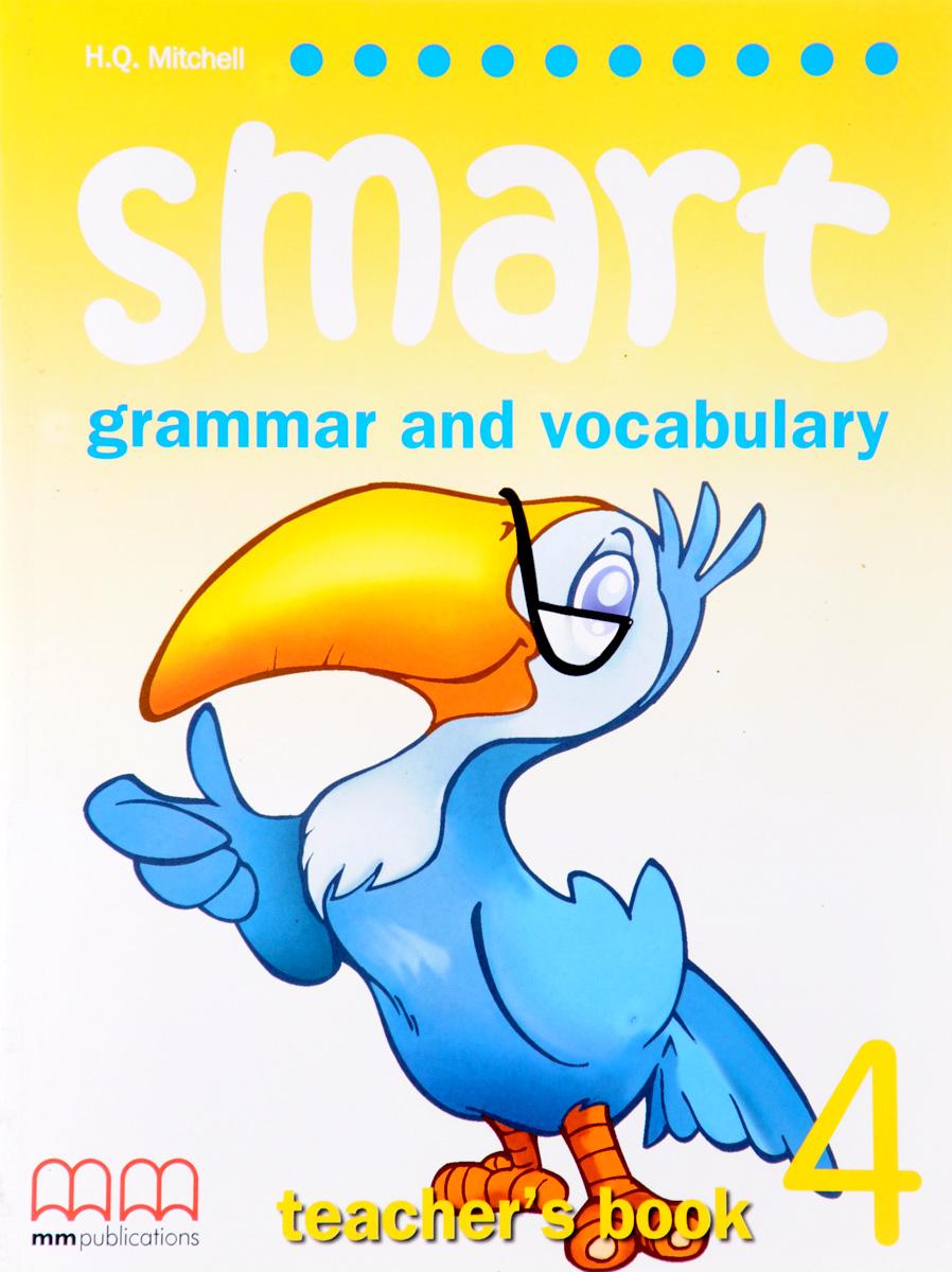 Smart 4: Grammar and Vocabulary: Teacher's Book activate a2 grammar and vocabulary book
