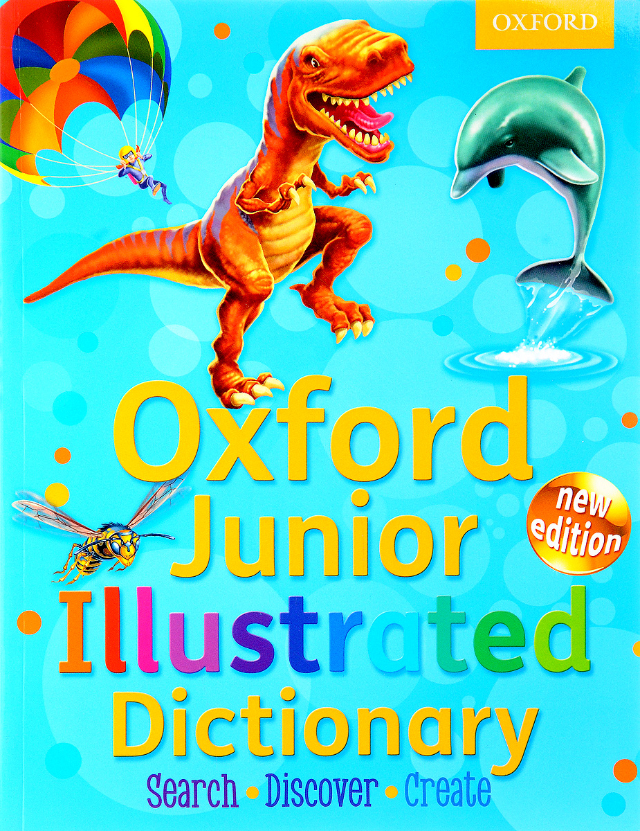 Oxford Junior Illustrated Dictionary oxford school spelling dictionary
