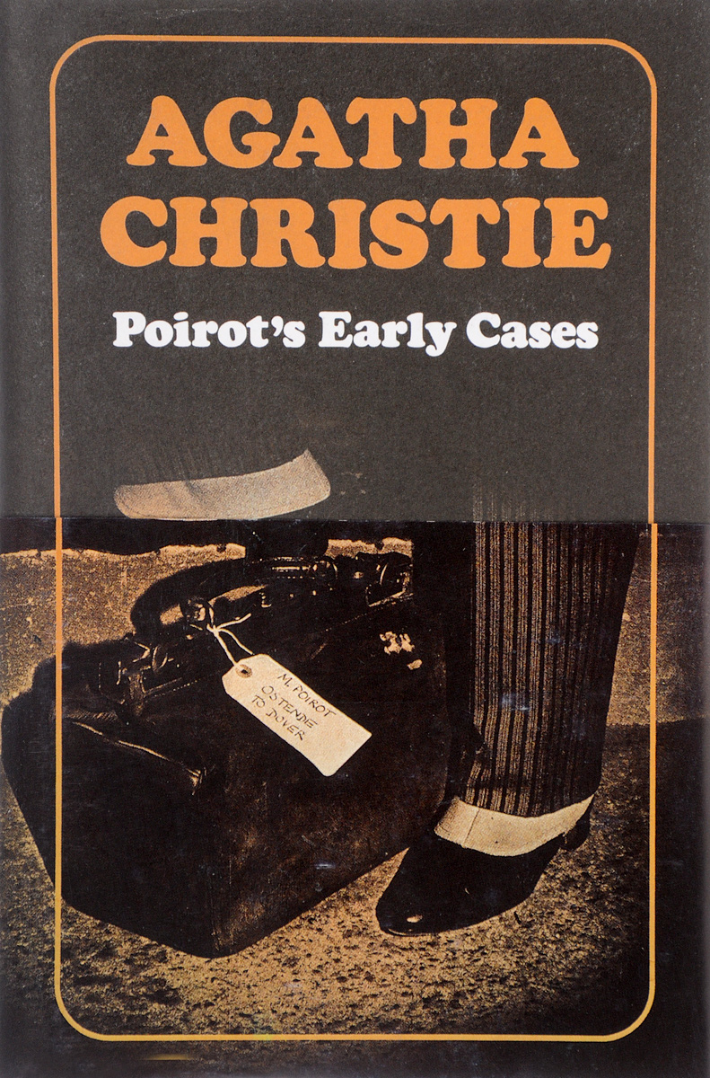 little grey cells the quotable poirot Poirot's Early Cases