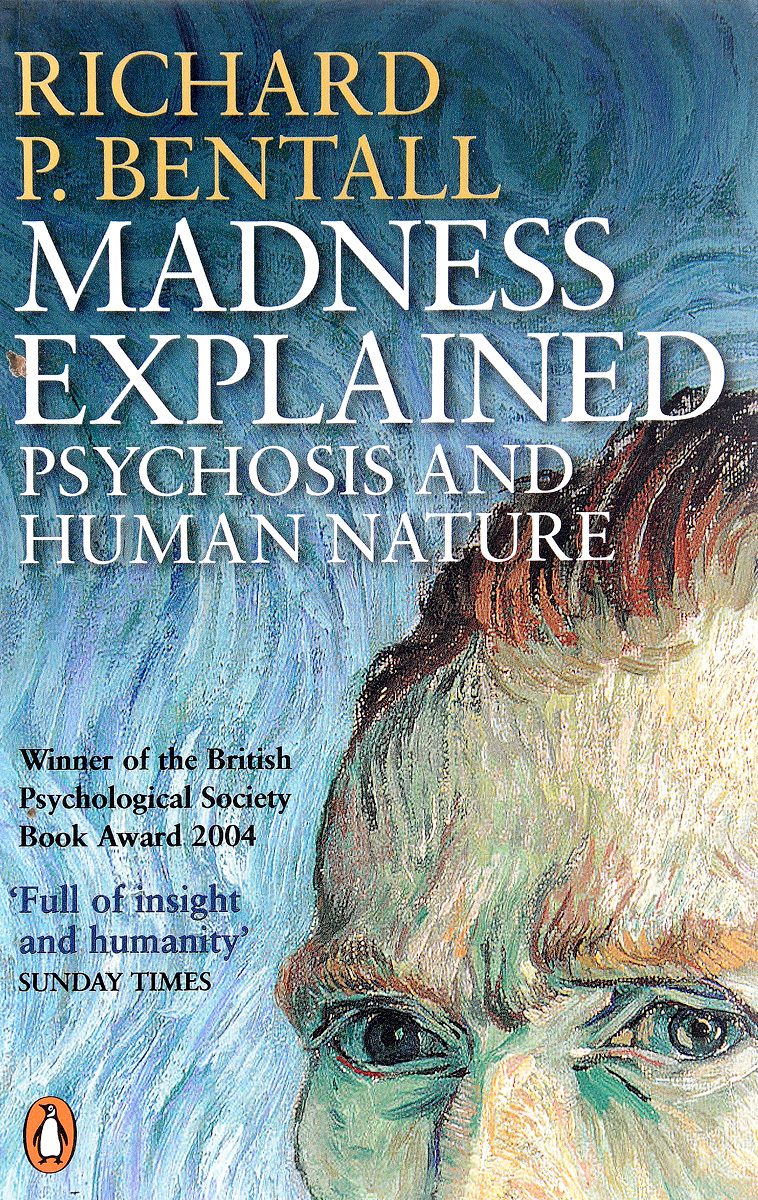 Madness Explained: Psychosis and Human Nature midlife madness or menopause