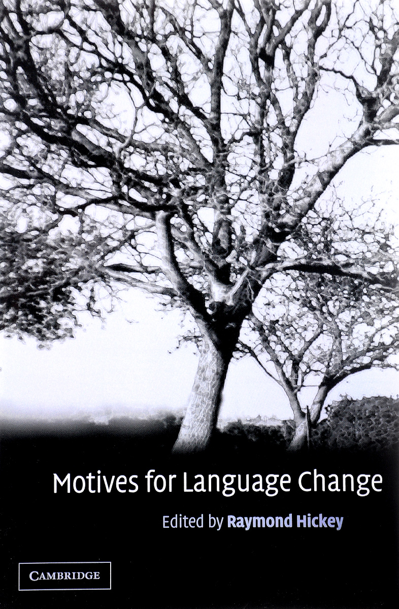 Motives for Language Change robert kegan how the way we talk can change the way we work seven languages for transformation