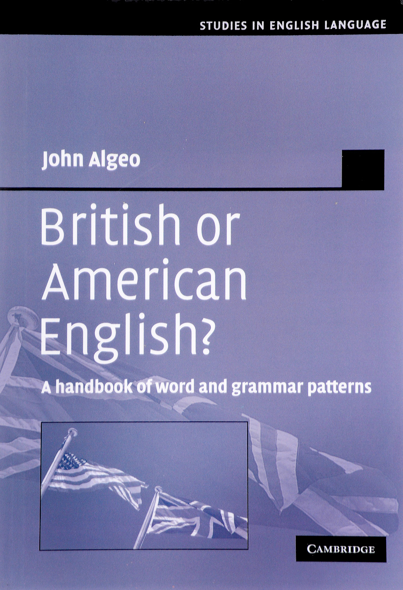 British or American English? A Handbook of Word and Grammar Patterns designer says the