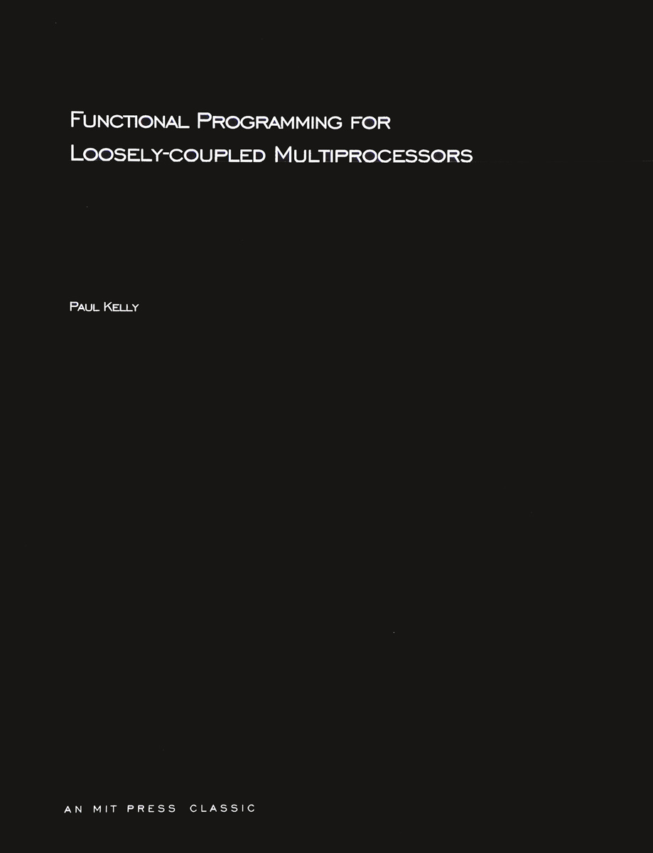 Functional Programming for Loosely-coupled Multiprocessors трусы слип мужские pierre cardin pc 00004 bianco xl 50 52