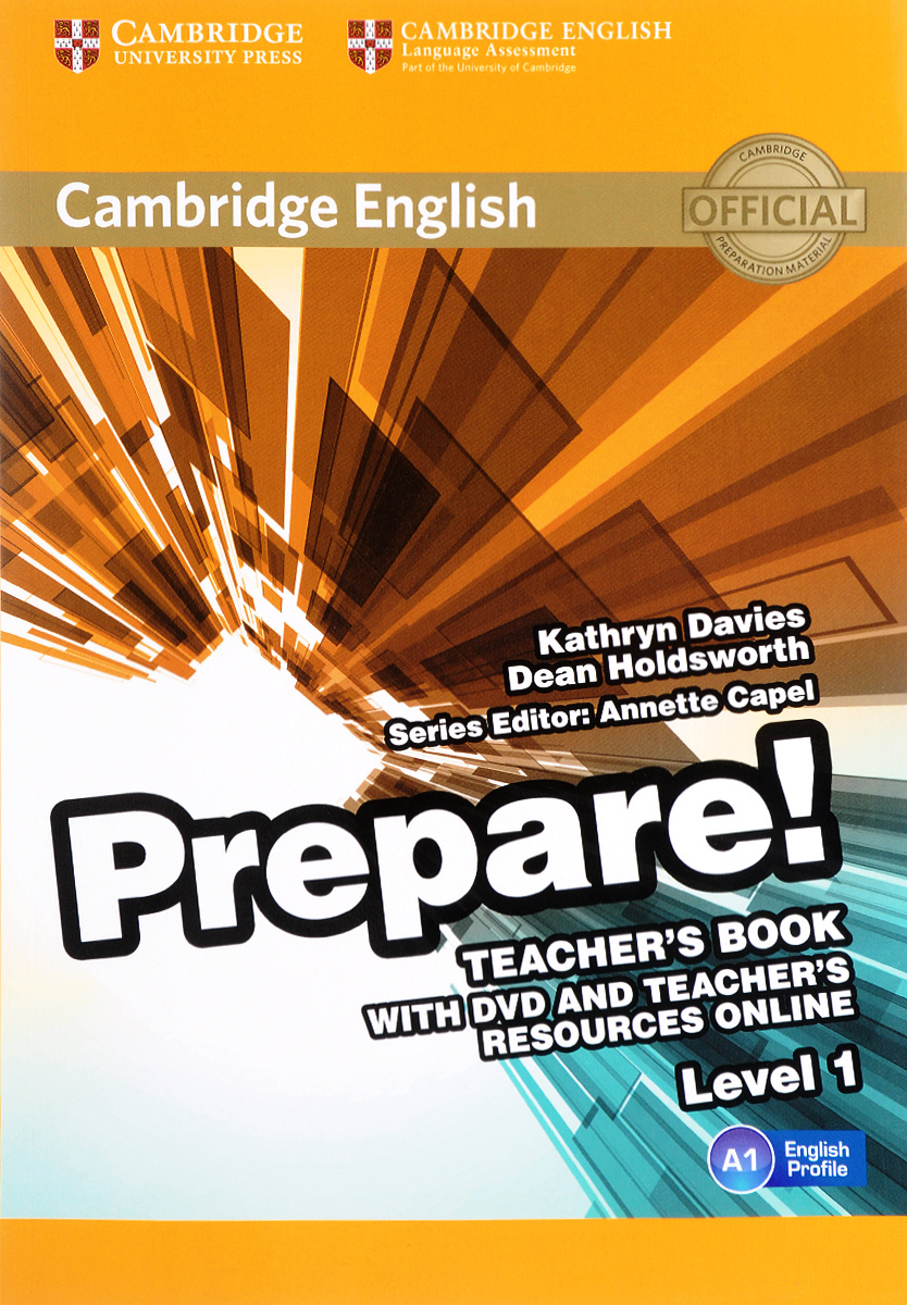 Cambridge English Prepare! Level 1 A1: Teacher's Book (+ DVD) english365 student s book 1 for work and life