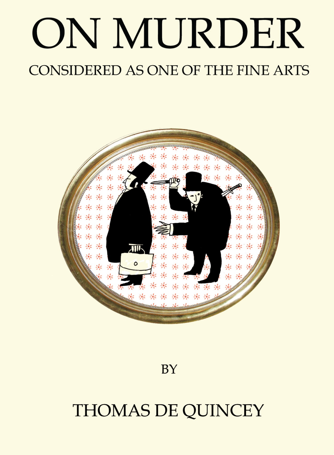 On Murder Considered as One of the Fine Arts петушок фомка