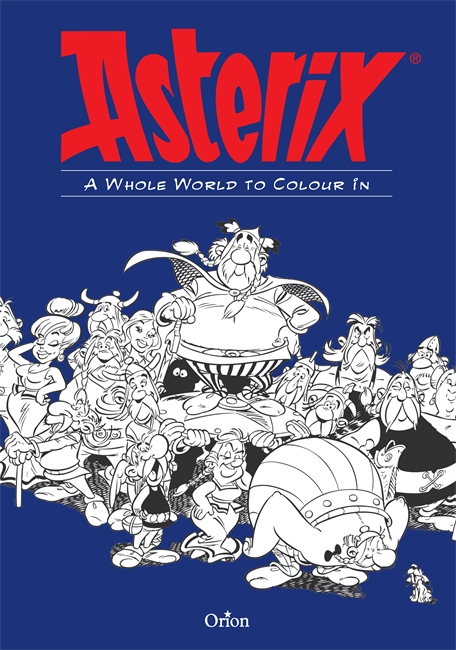 The Asterix Colouring Book die hard the official colouring book