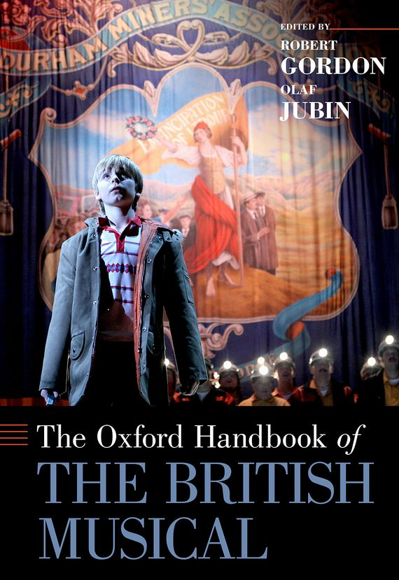 The Oxford Handbook of the British Musical the oxford handbook of secularism