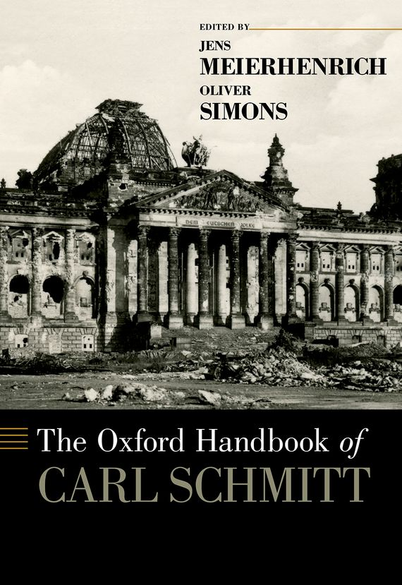 The Oxford Handbook of Carl Schmitt the oxford handbook of secularism