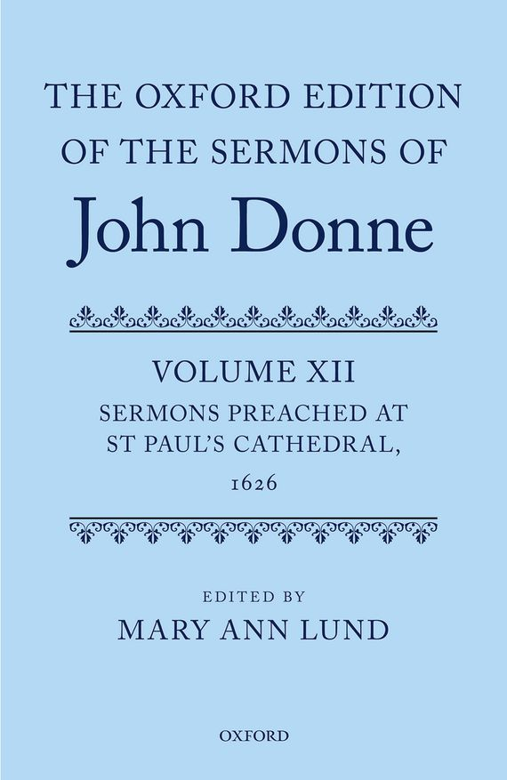 The Oxford Edition of the Sermons of John Donne branner the cathedral of bourges
