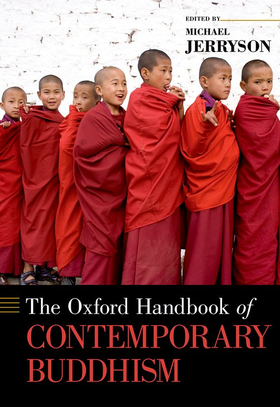 The Oxford Handbook of Contemporary Buddhism the princeton dictionary of buddhism