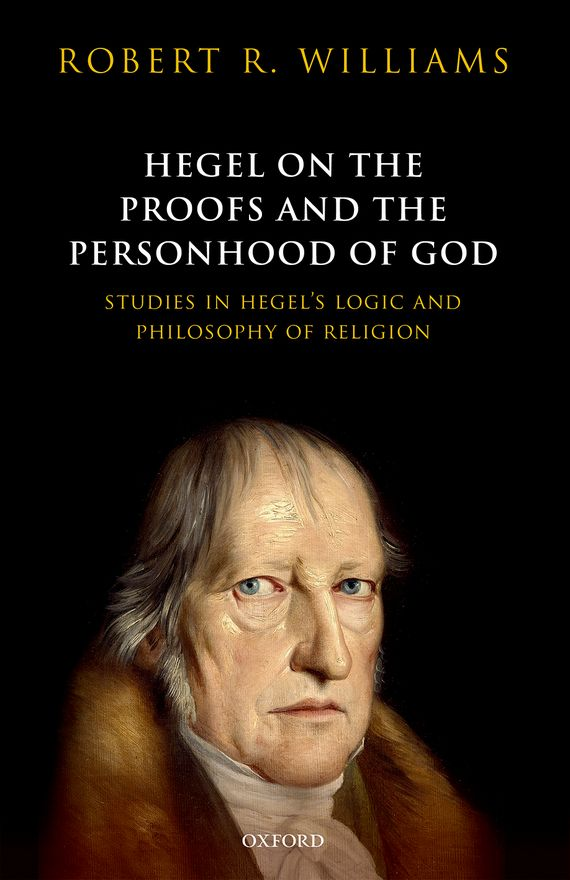 Hegel on the Proofs and Personhood of God bakunin mikhail aleksandrovich god and the state