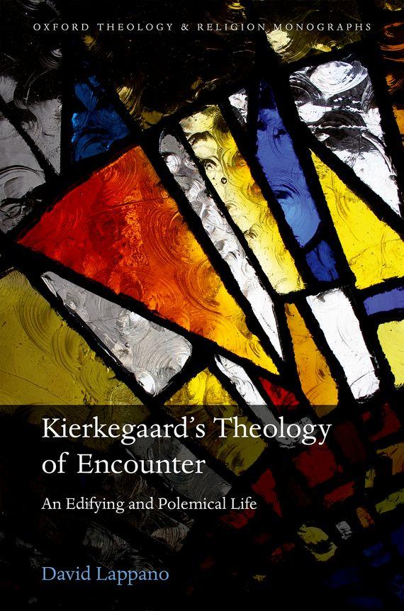 Kierkegaard's Theology of Encounter sola scriptura benedict xvi s theology of the word of god