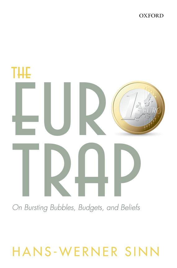 The Euro Trap david powell j the trader s guide to the euro area economic indicators the ecb and the euro crisis