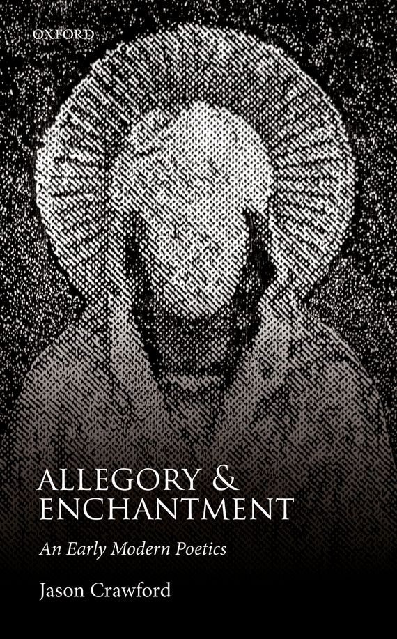 Allegory and Enchantment the poetry of religious sorrow in early modern england