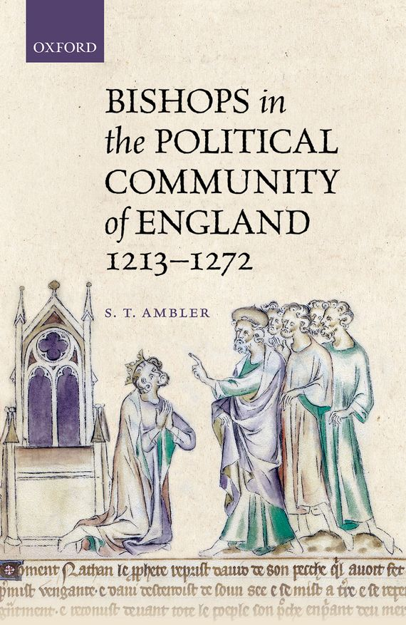 Bishops in the Political Community of England, 1213-1272 the history of england volume 3 civil war