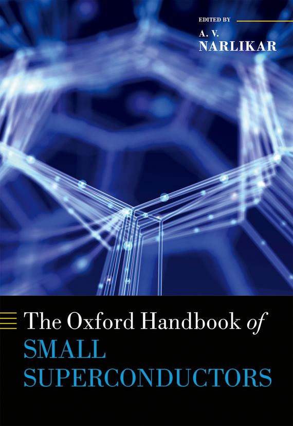 The Oxford Handbook of Small Superconductors handbook of the exhibition of napier relics and of books instruments and devices for facilitating calculation
