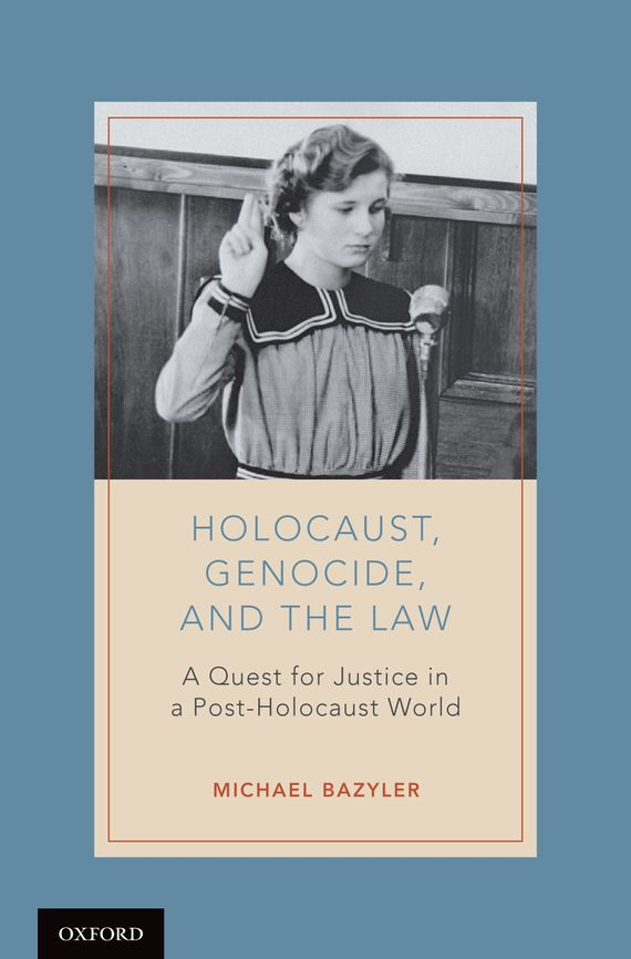 Holocaust, Genocide, and the Law a history of the criminal law of england