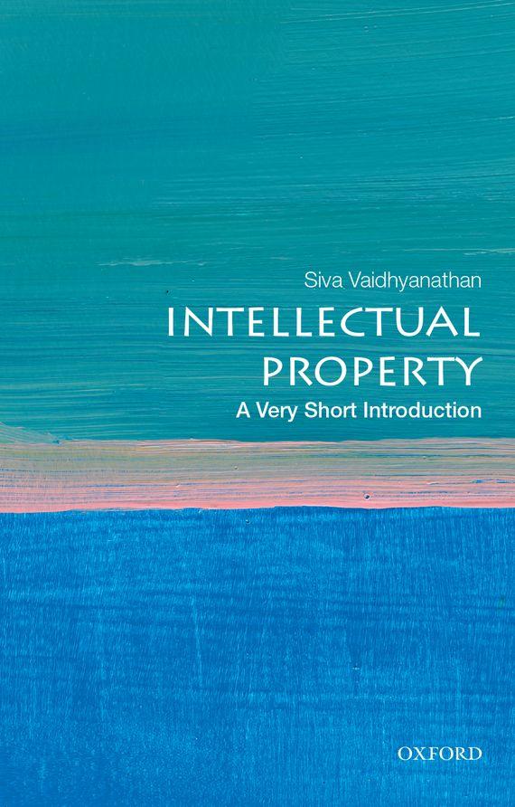 купить Intellectual Property: A Very Short Introduction недорого