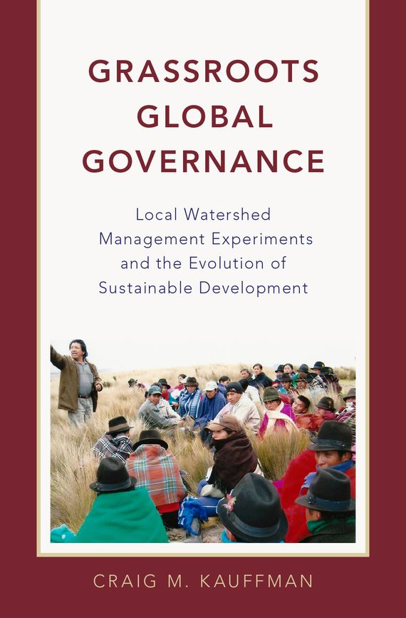 Grassroots Global Governance global governance and the quest for justice volume i
