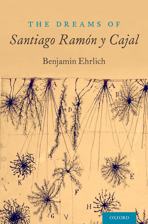 The Dreams of Santiago Ramon y Cajal dreams of lilacs