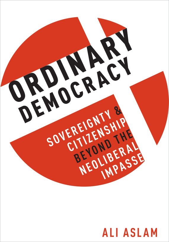 Ordinary Democracy strict democracy burning the bridges in politics